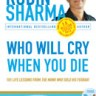 Who Will Cry When You Die? [With Audio CD]
