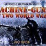 Machine - Guns of Two World Wars